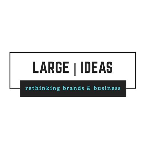 Large Ideas